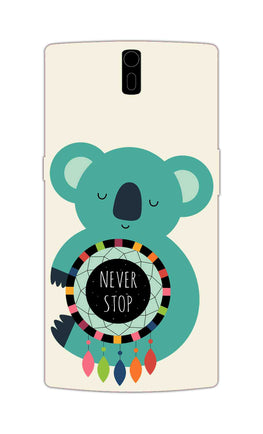 Never Stop Teddy So Girly OnePlus 1 Mobile Cover Case
