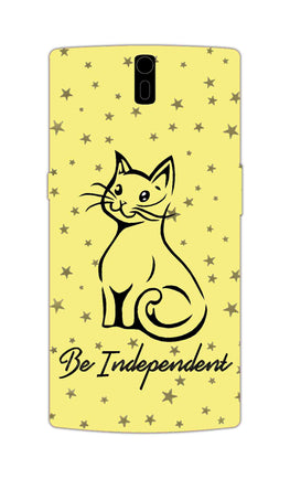 Be Independent Cat Motivational Quote OnePlus 1 Mobile Cover Case