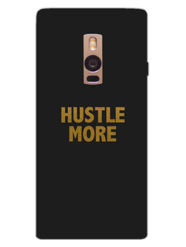 Hustle More OnePlus 2 Mobile Cover Case