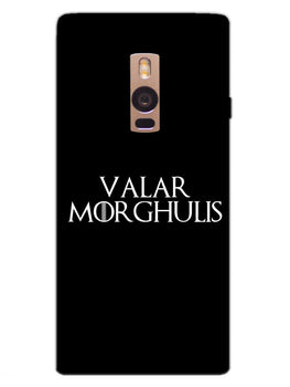 Valar Morghulis OnePlus 2 Mobile Cover Case