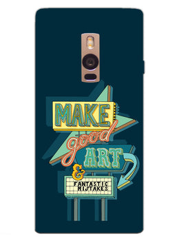 Make Good Art OnePlus 2 Mobile Cover Case
