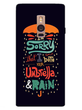 Umbrella And Rain Rainny Quote OnePlus 2 Mobile Cover Case