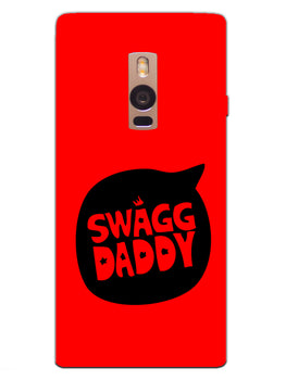 Swag Daddy Desi Swag OnePlus 2 Mobile Cover Case
