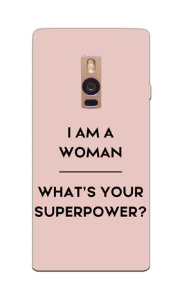 Woman Superpower Motivational Quote OnePlus 2 Mobile Cover Case