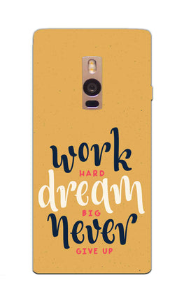 Never Give Up Motivational Inspirational Quote OnePlus 2 Mobile Cover Case