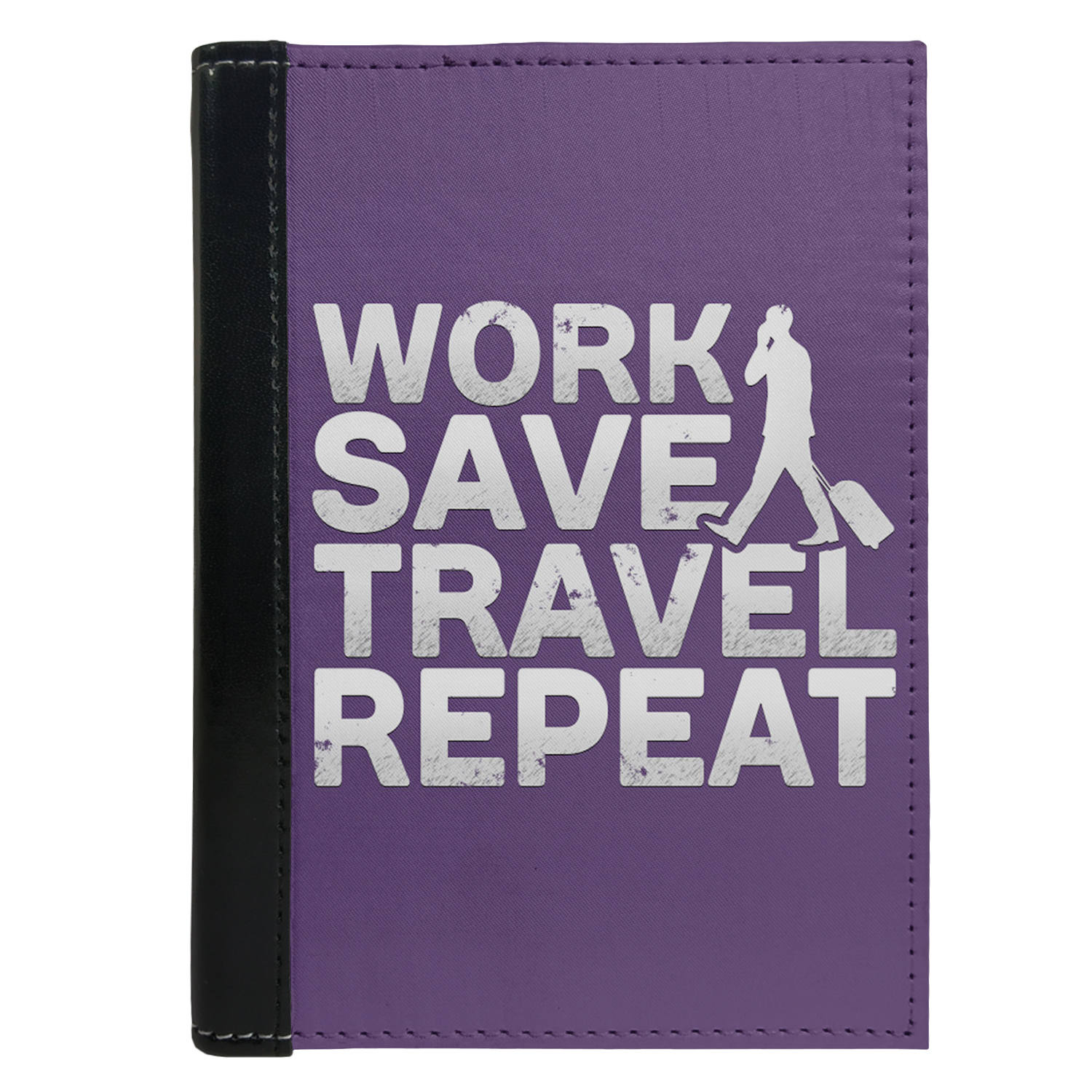 Passport Cover Passport Holder - For Men and Women Work Save Travel Repeat Travel Quote Art