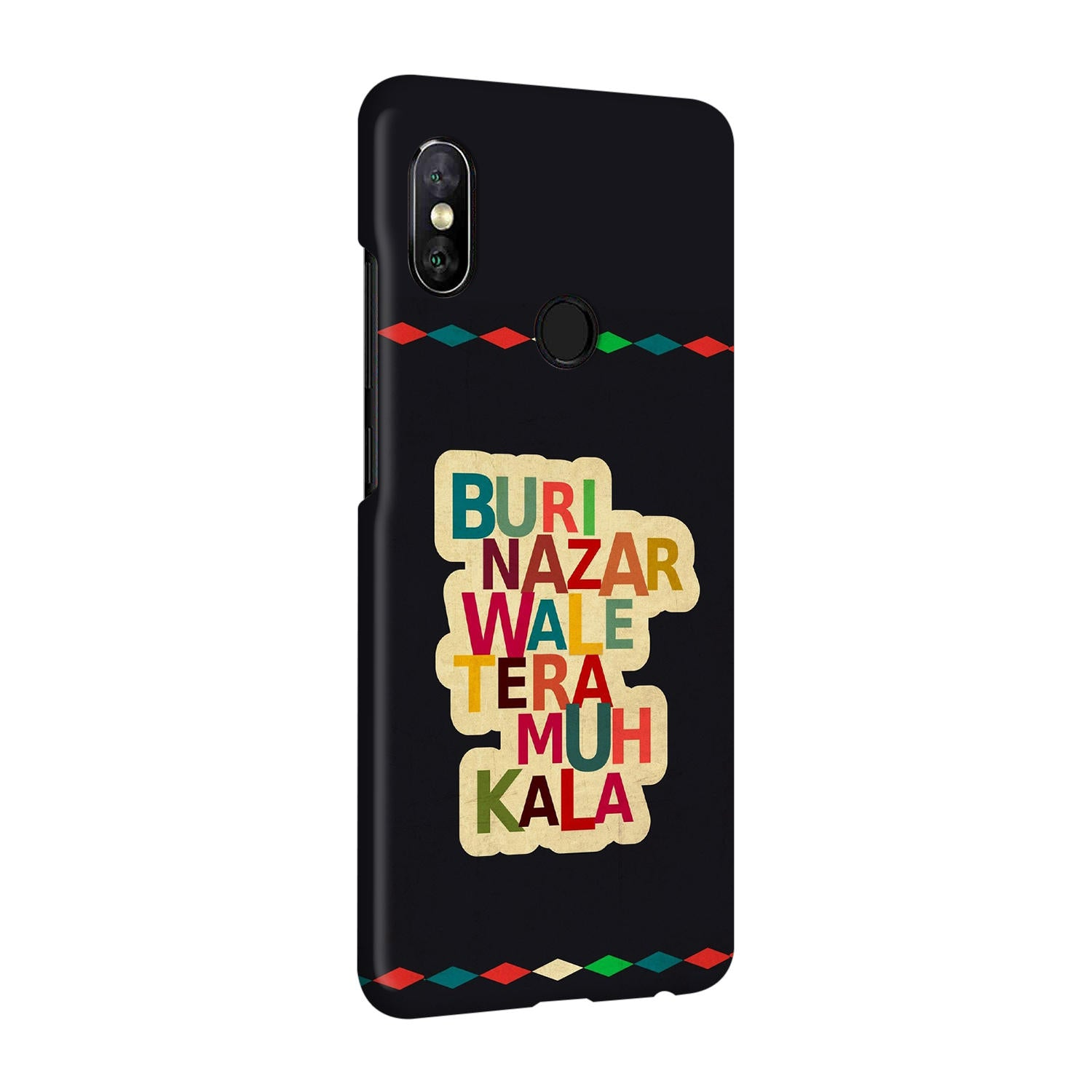 Buri Nazar Wale Tera Muh Kala Indian Typography RedMi Note 5 Pro Mobile Cover Case - MADANYU