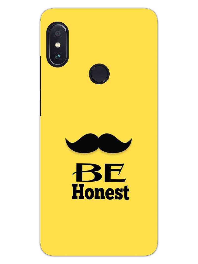 Be Honest Mustache Motivational Quote RedMi Note 6 Pro Mobile Cover Case - MADANYU