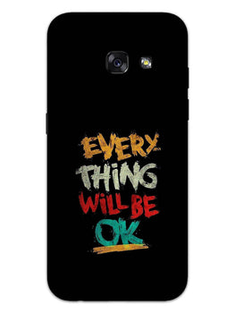 Every Thing Will Be Ok Samsung Galaxy A3 2017 Mobile Cover Case