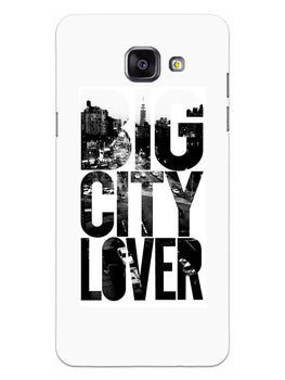 Big City Lover Dreamer Quote Samsung Galaxy A5 2016 Mobile Cover Case