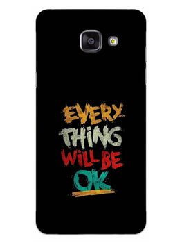 Every Thing Will Be Ok Samsung Galaxy A5 2016 Mobile Cover Case