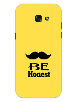 Be Honest Mustache Motivational Quote Samsung Galaxy A5 2017 Mobile Cover Case