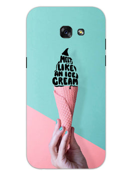 Melt Like An IceCream Lovers Samsung Galaxy A5 2017 Mobile Cover Case