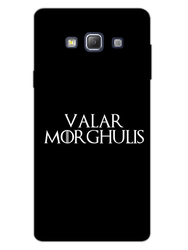 Valar Morghulis Samsung Galaxy A7 2015 Mobile Cover Case