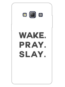 Wake Pray Slay Samsung Galaxy A7 2015 Mobile Cover Case