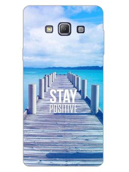Stay Positive Samsung Galaxy A7 2015 Mobile Cover Case