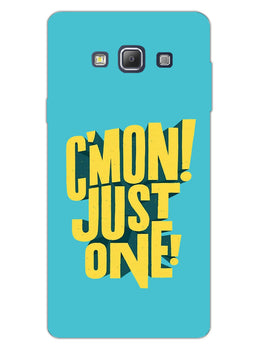 Come On Motivational Quote Samsung Galaxy A7 2015 Mobile Cover Case
