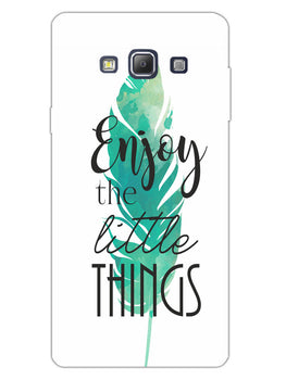 Live To Enjoy Little Things Samsung Galaxy A7 2015 Mobile Cover Case