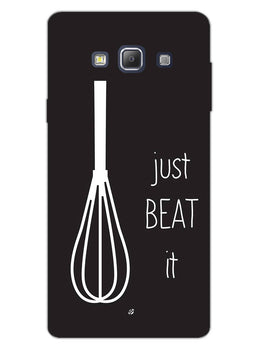 Just Beat It  Samsung Galaxy A7 2015 Mobile Cover Case