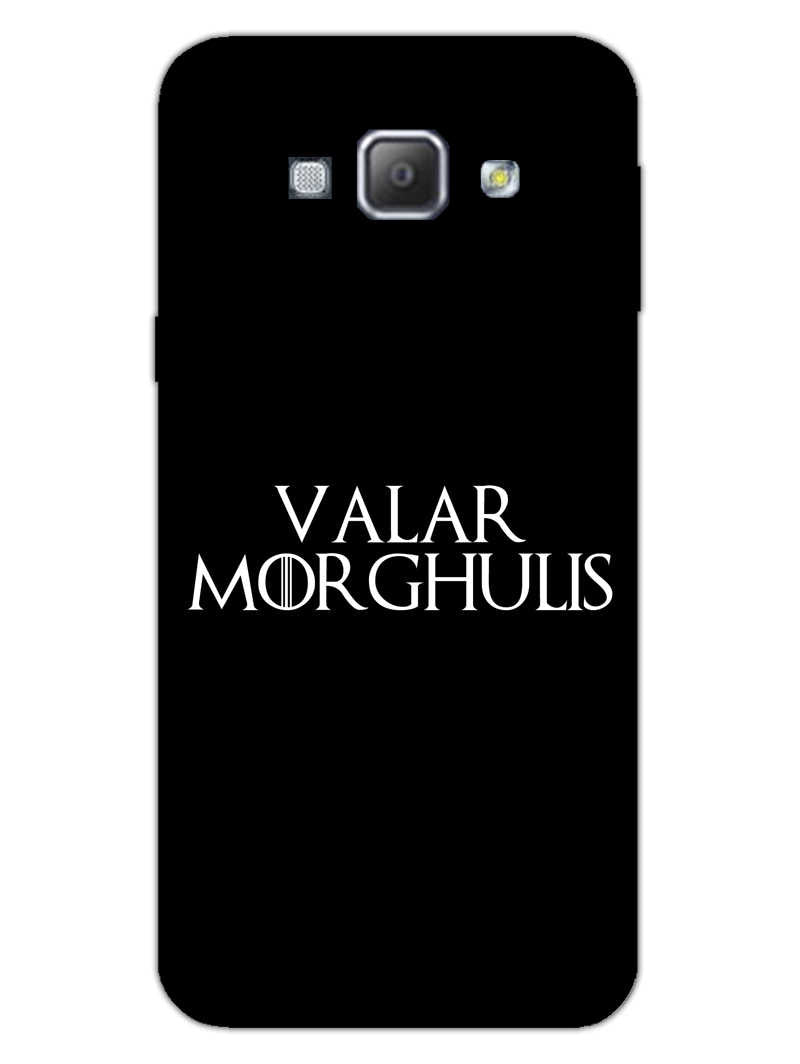 Valar Morghulis Samsung Galaxy A8 2015 Mobile Cover Case - MADANYU