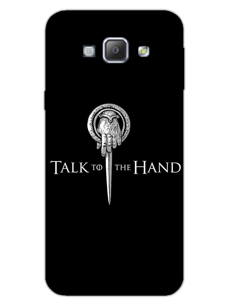 Talk To Hand Samsung Galaxy A8 2015 Mobile Cover Case