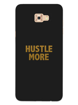 Hustle More Samsung Galaxy C7 Pro Mobile Cover Case