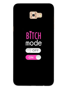 Turn On Bitch Mode Samsung Galaxy C7 Pro Mobile Cover Case