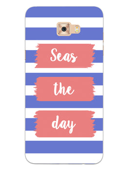 Seas The Day Samsung Galaxy C7 Pro Mobile Cover Case