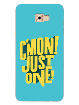 Come On Motivational Quote Samsung Galaxy C9 Pro Mobile Cover Case