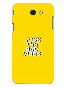 Fuck The Bad Vibes Quote Samsung Galaxy J3 2017 Mobile Cover Case
