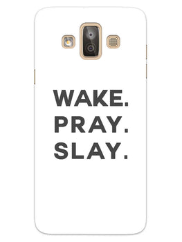 Wake Pray Slay Samsung Galaxy J7 Duo Mobile Cover Case