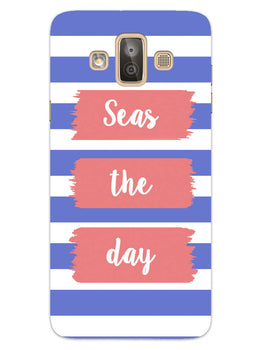Seas The Day Carpe Diem Quote Samsung Galaxy J7 Duo Mobile Cover Case