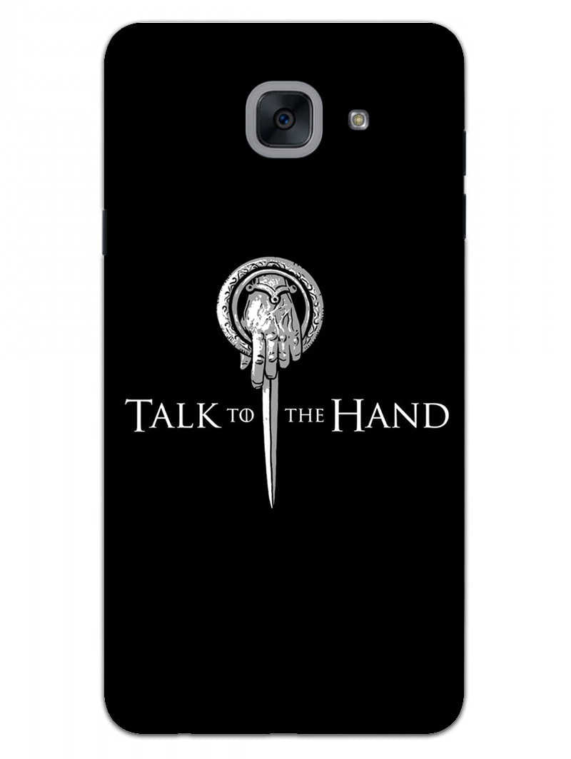 Talk To Hand Samsung Galaxy J7 Max Mobile Cover Case
