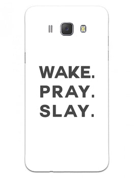 Wake Pray Slay Samsung Galaxy J7 2016 Mobile Cover Case
