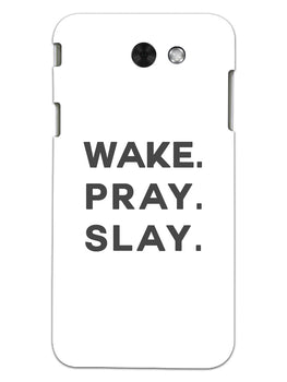 Wake Pray Slay Samsung Galaxy J7 2017 Mobile Cover Case