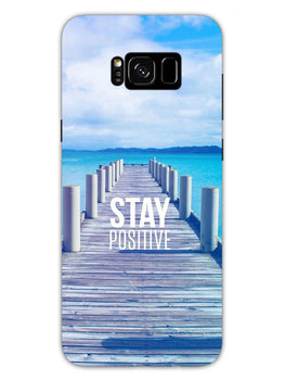 Stay Positive Samsung Galaxy S8 Plus Mobile Cover Case