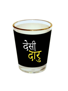 Desi Daru Shot Glass