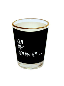 Jhoom Jhoom Shot Glass