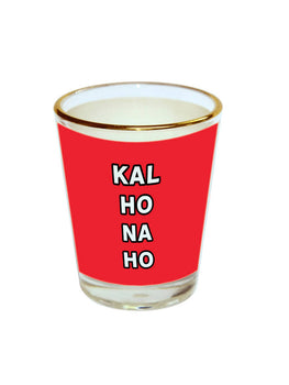 Kal Ho Na Ho Shot Glass