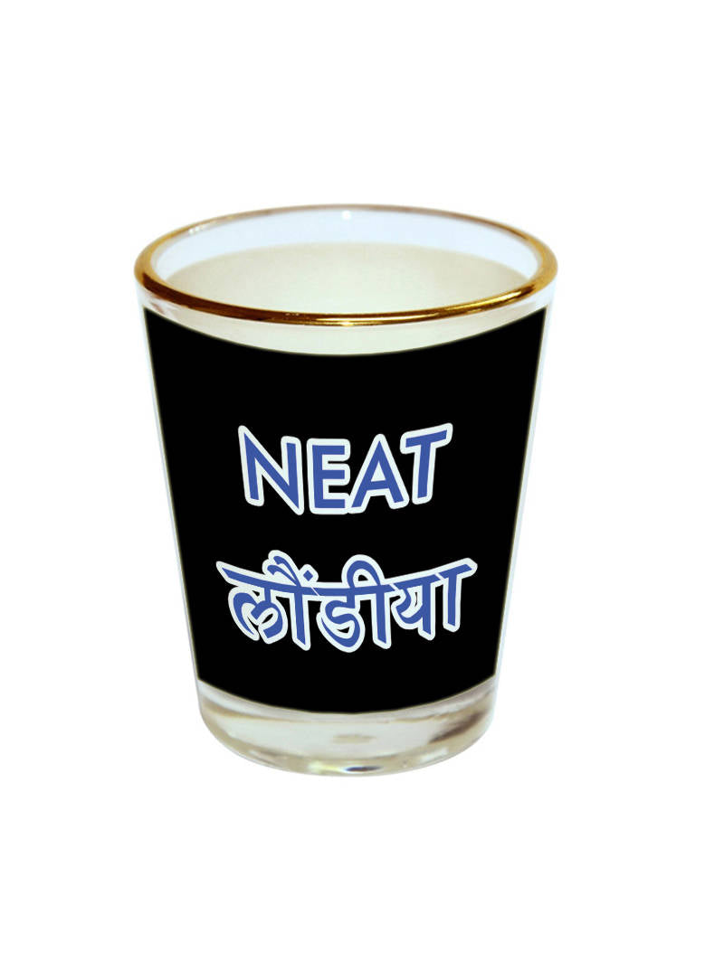 Neat Laundiya Shot Glass