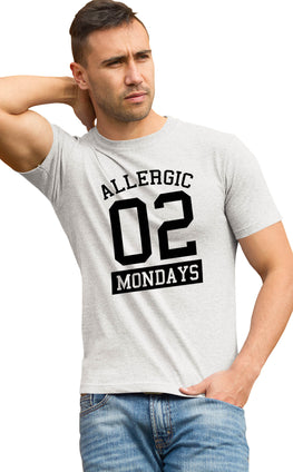 Graphic Printed T-Shirt for Men & Women Allergic To Mondays