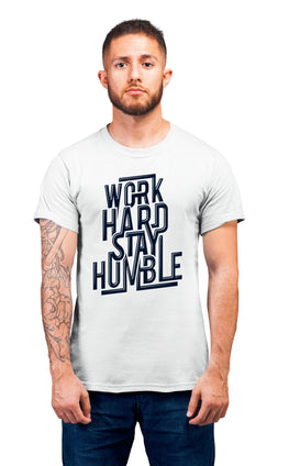 Graphic Printed T-Shirt for Men & Women Work Hard Stay Humble