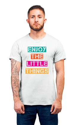 Graphic Printed T-Shirt for Men & Women Enjoy The Little Things
