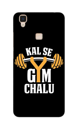 Kal Se Gym Chalu For Fitness Lovers Vivo V3 Mobile Cover Case