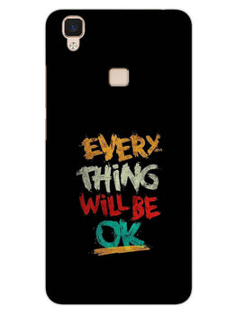 Every Thing Will Be Ok Vivo V3 Mobile Cover Case