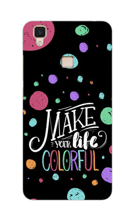 Make Your Life Colorful Motivational Quote Vivo V3 Mobile Cover Case