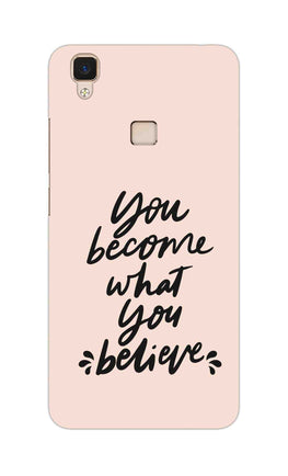 What You Believe Motivational Quote Vivo V3 Mobile Cover Case