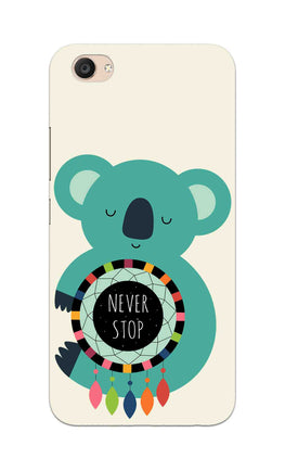 Never Stop Teddy So Girly Vivo V5 Plus Mobile Cover Case