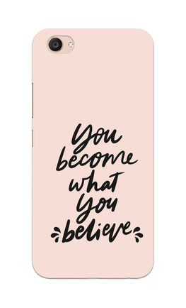 What You Believe Motivational Quote Vivo V5 Plus Mobile Cover Case