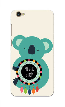 Never Stop Teddy So Girly Vivo V5 Mobile Cover Case